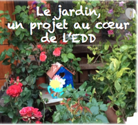 Le jardin : un projet au coeur de l'EDD