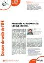 Le Dossier de veille de l'IFÉ n°137 est en ligne ! Privatisée, marchandisée, l'école archipel